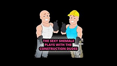 The sexy shemale plays with the construction dudes